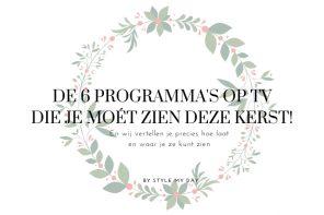 De 6 programma's op tv die je moét zien deze kerst!