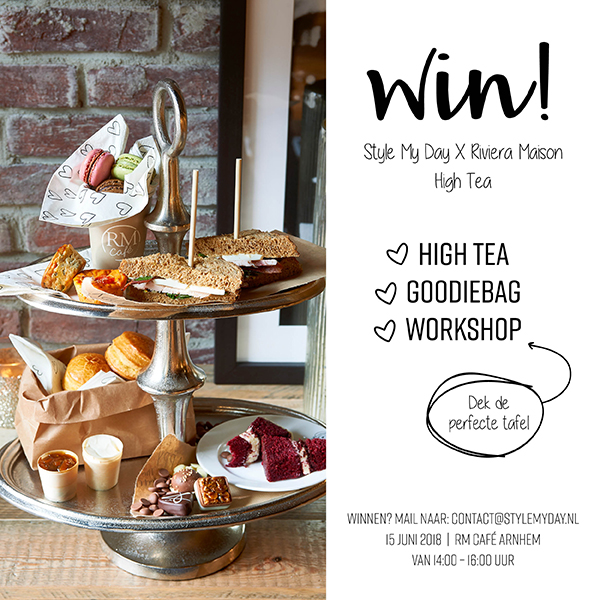 WIN EEN HIGH TEA MET STYLE MY DAY & RIVIERA MAISON
